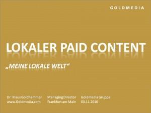 Vortrag K. Goldhammer Lokaler Paid Content, Nov. 2010