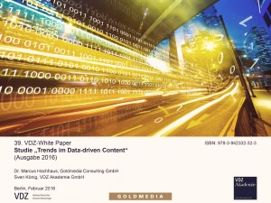 VDZ White Paper: Trends im Data-driven Content, Goldmedia 2016