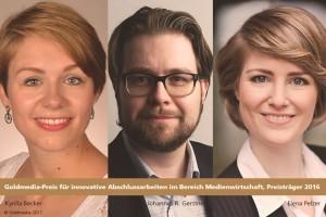 Goldmedia-Preis Preisträger/innen 2016, Kyrilla Becker, Johannes R. Gerstner, Elena Pelzer (v.l.n.r.), © Goldmedia 2017